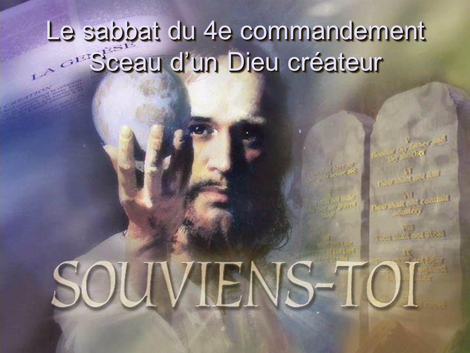 Le sabbat du 4e commandement Sceau dun Dieu créateur
