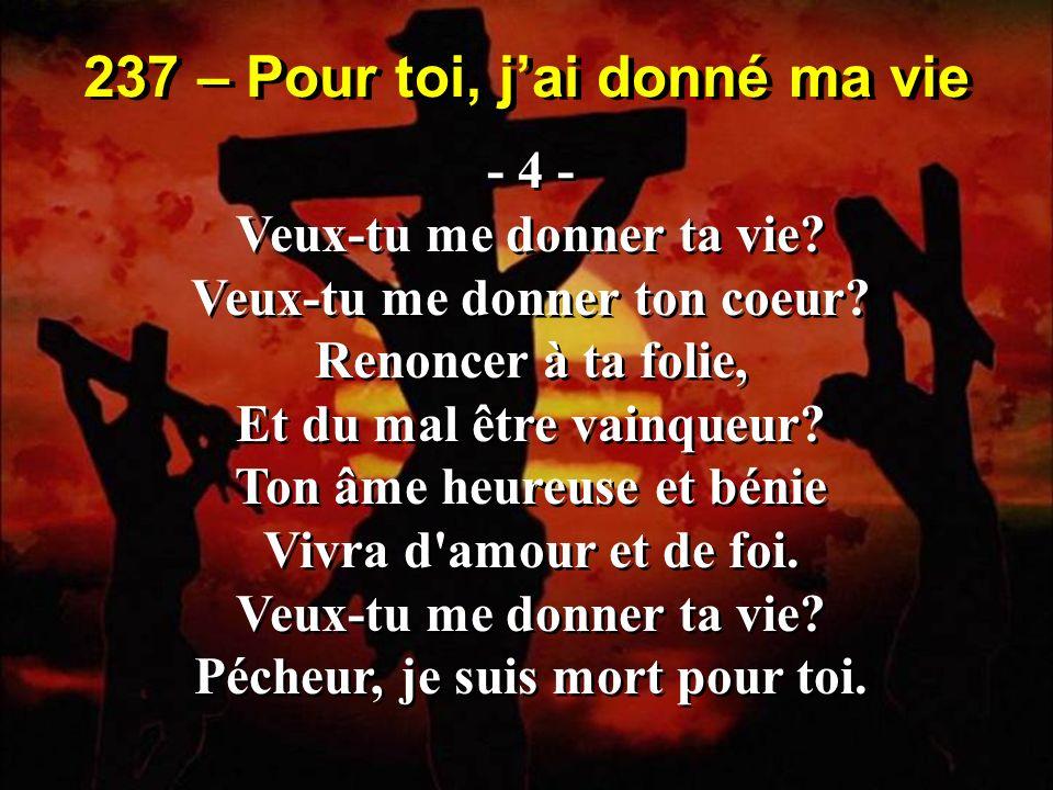 064 – Jai suivi Jésus… - 3 - Je l ai suivi jusqu au calvaire, Injurié par mille voix, Il s avançait vers l adversaire, Portant tout seul sa lourde croix.