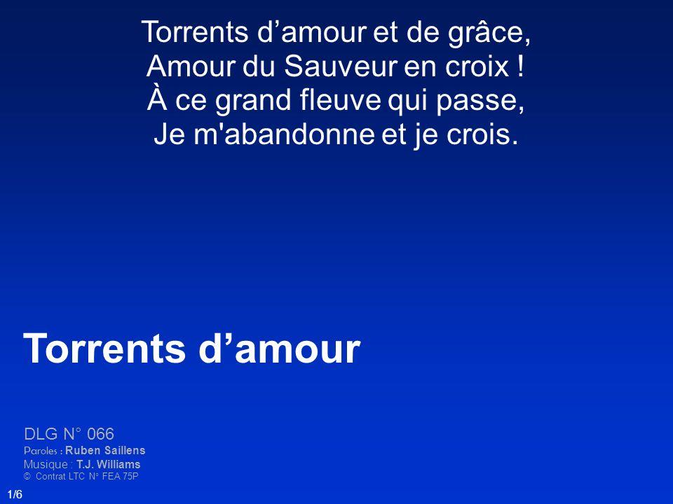 Torrents damour et de grâce, Amour du Sauveur en croix .