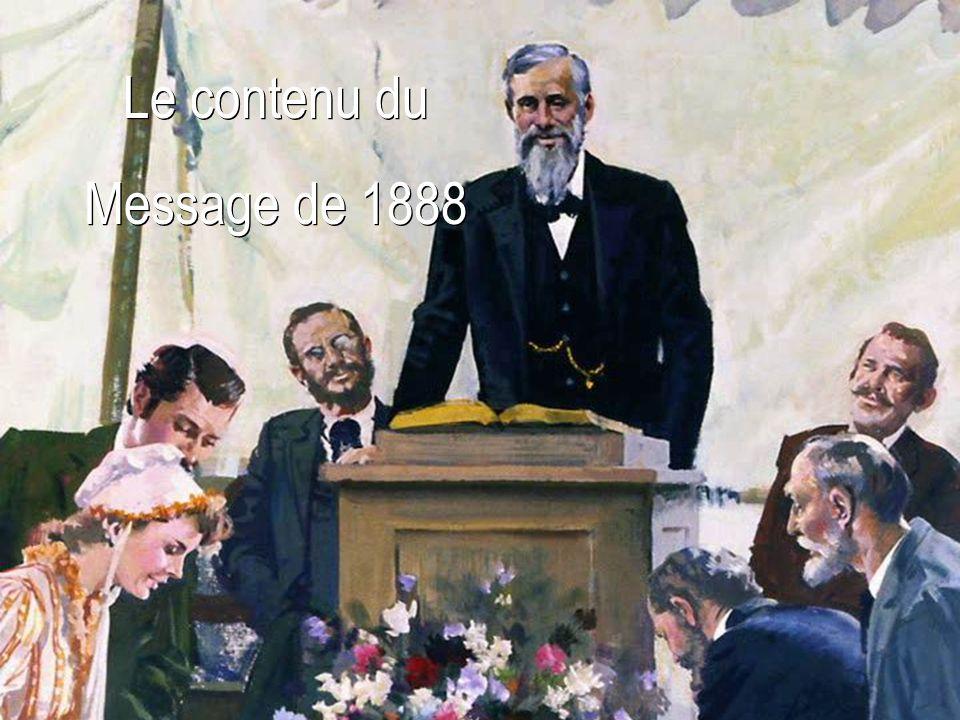 Le contenu du Message de 1888 Le contenu du Message de 1888