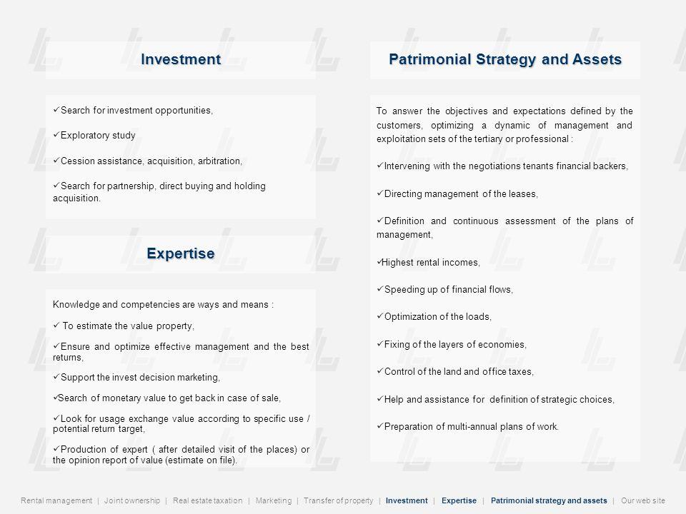 Gestion locative | Copropriété | Fiscalité immobilière | Commercialisation | Transfert de propriété | Investissement | Expertise | Stratégie patrimoniale | Notre site Internet Notre site Internet