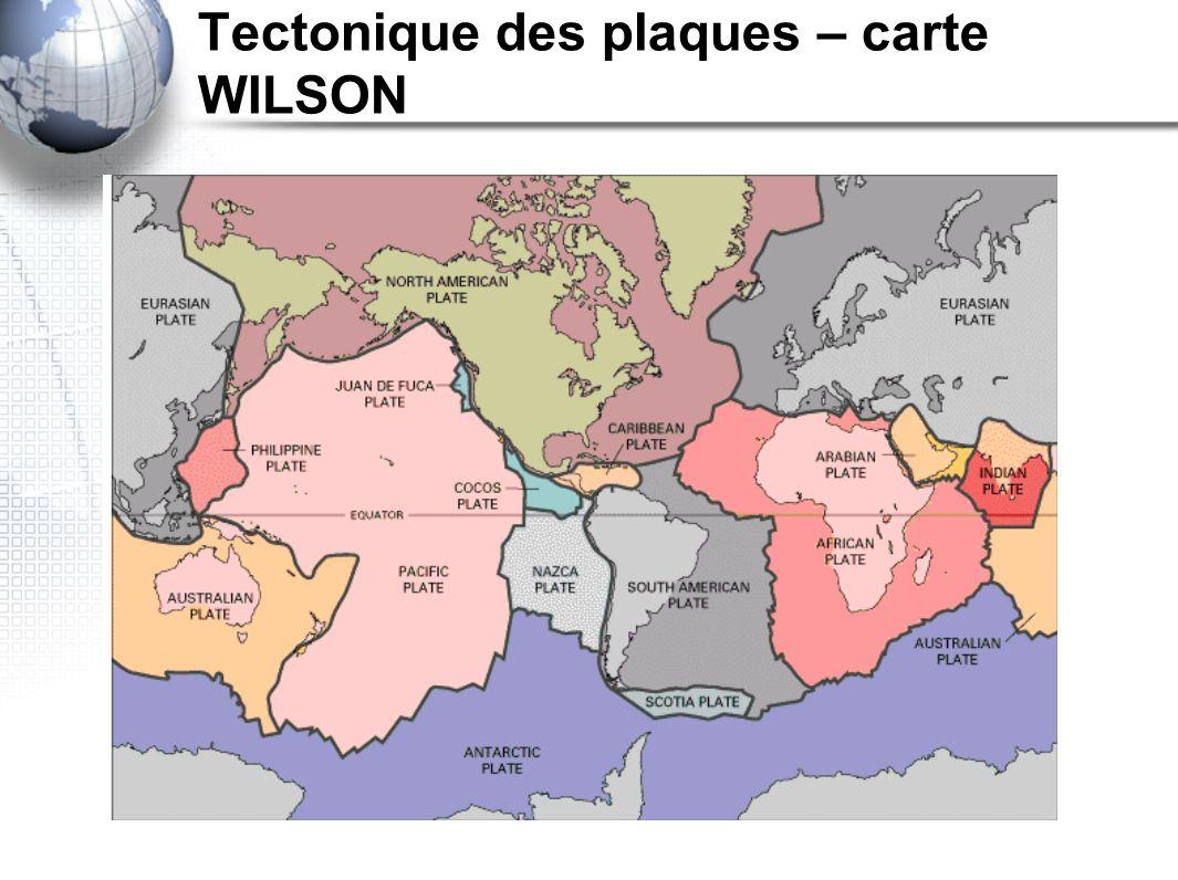 Tectonique des plaques – carte WILSON
