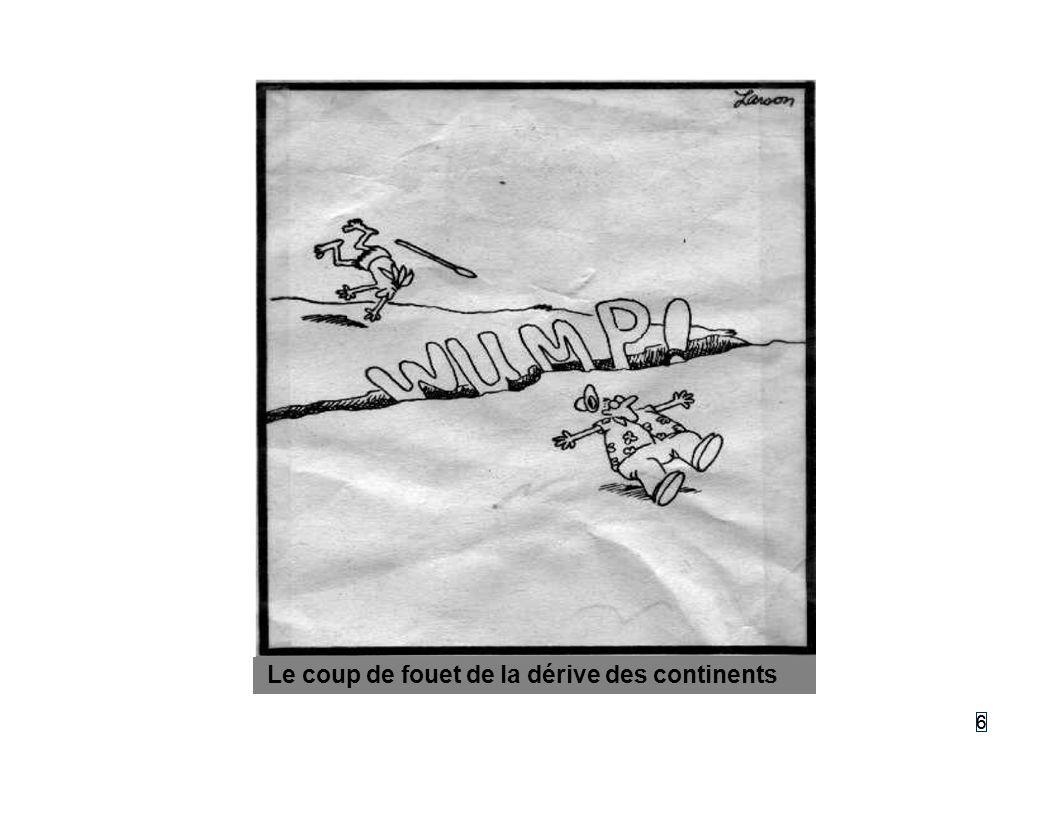 66 Le coup de fouet de la dérive des continents