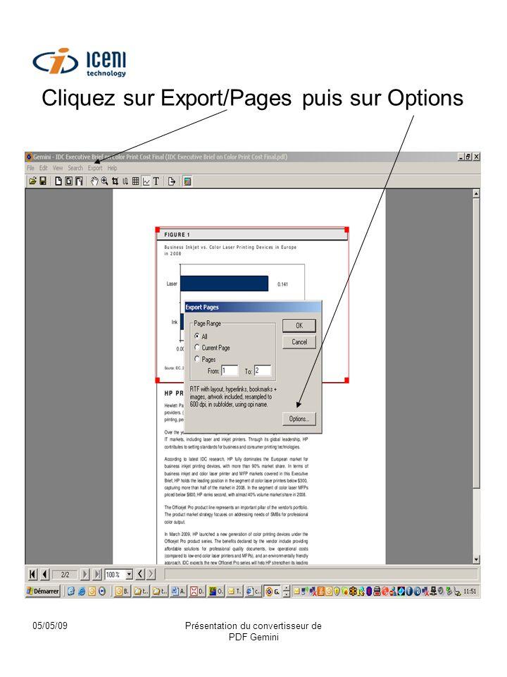 05/05/09Présentation du convertisseur de PDF Gemini Cliquez sur Export/Pages puis sur Options