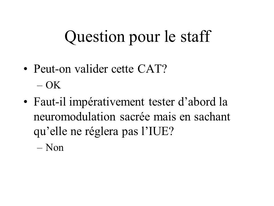 Question pour le staff Peut-on valider cette CAT.