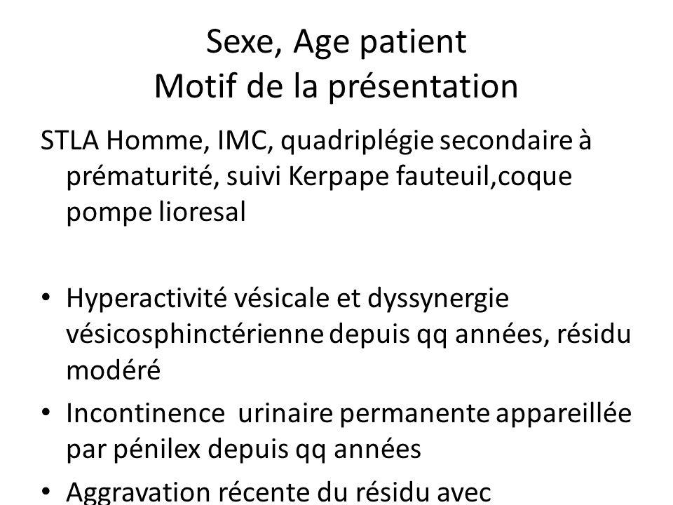 Sexe, Age patient Motif de la présentation STLA Homme, IMC, quadriplégie secondaire à prématurité, suivi Kerpape fauteuil,coque pompe lioresal Hyperac