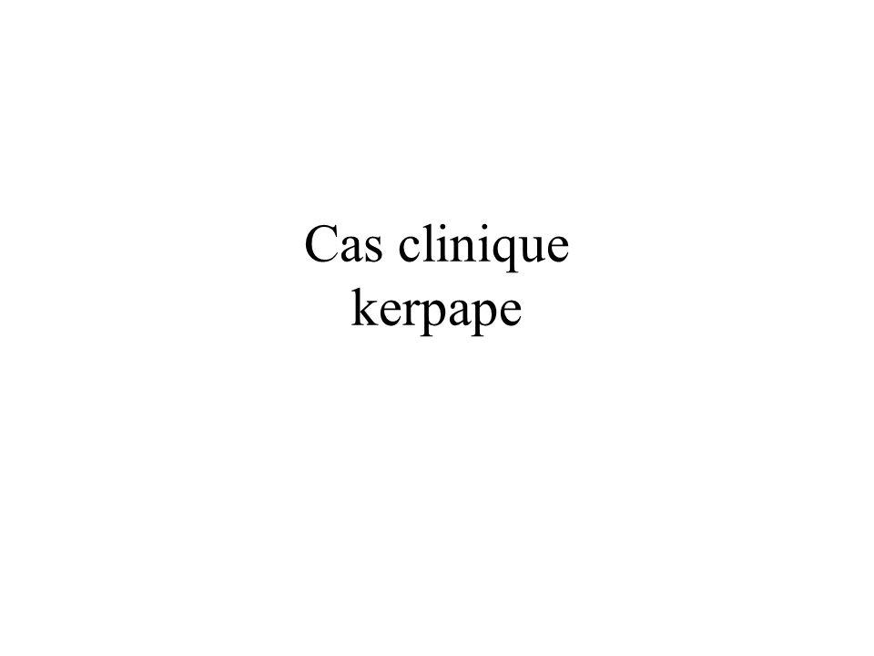 Cas clinique kerpape