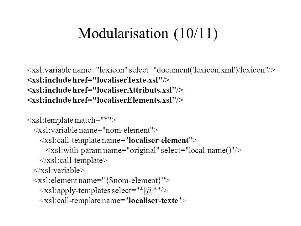 Modularisation (10/11)