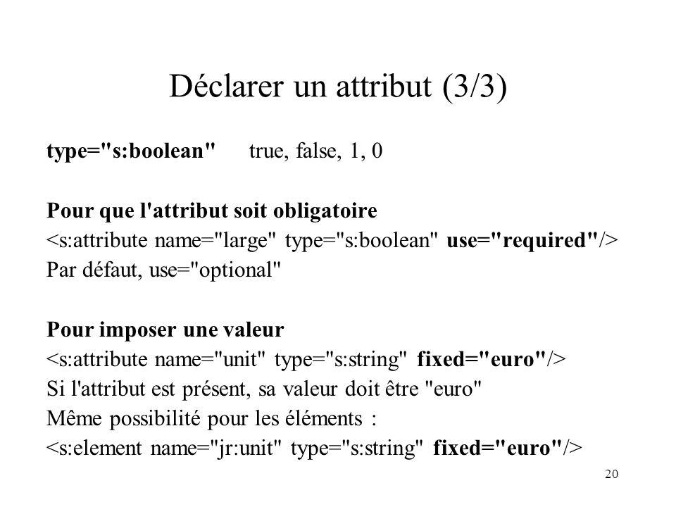 20 Déclarer un attribut (3/3) type=