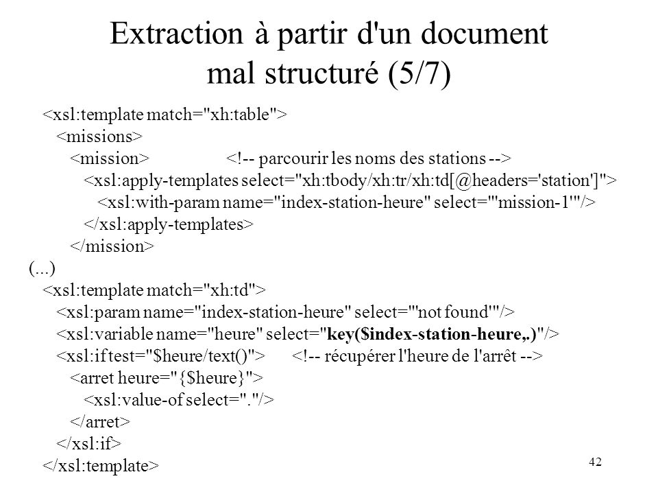 42 Extraction à partir d'un document mal structuré (5/7) (...)
