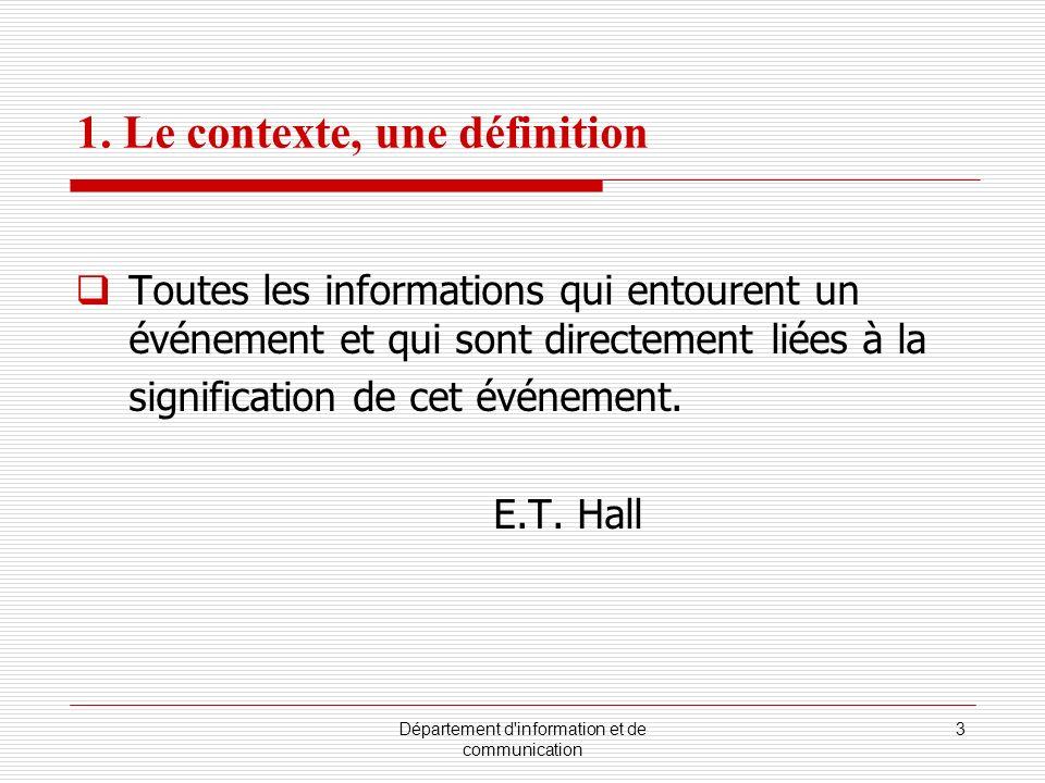 Département d information et de communication 4 1.1 Déterminants 1.