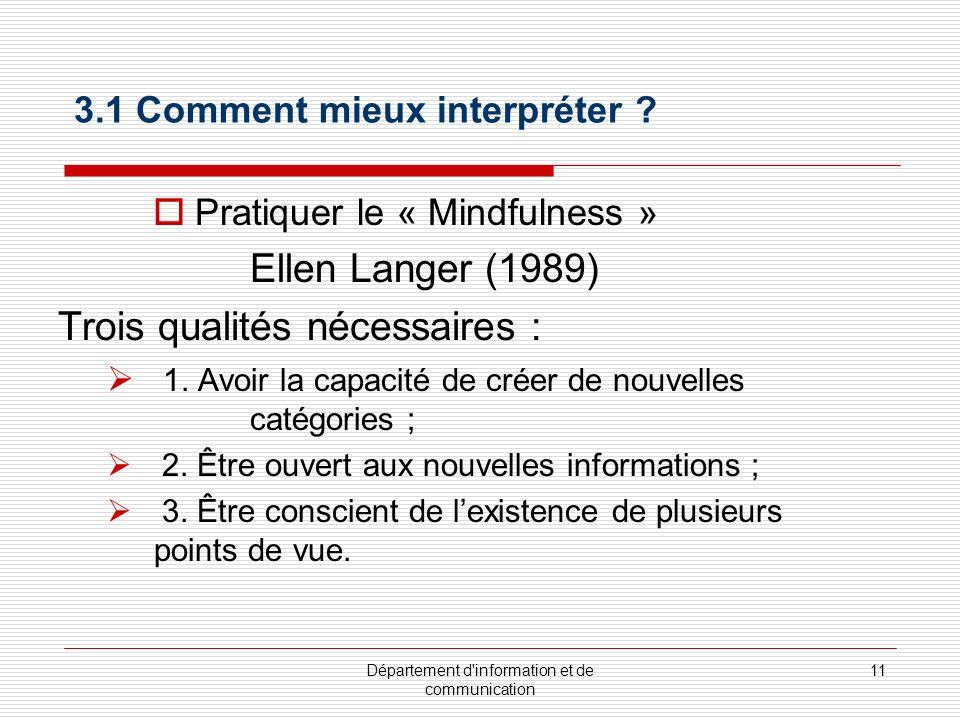 Département d information et de communication 11 3.1 Comment mieux interpréter .