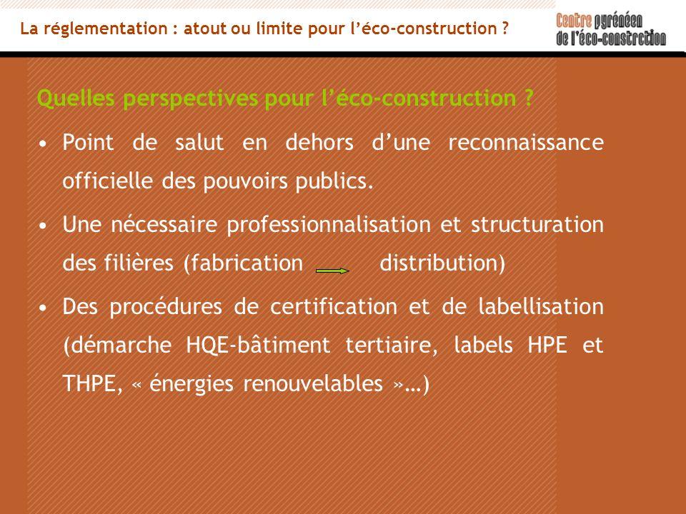 Quelles perspectives pour léco-construction .