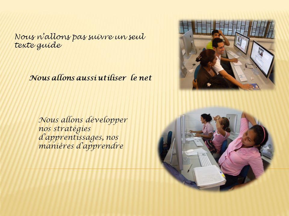 Nous allons utiliser, des ordinateurs, les réseaux sociaux, wikis, pages web,entre autres Cest notre alphabétisation du 21 ème siècle!!!!!!!!