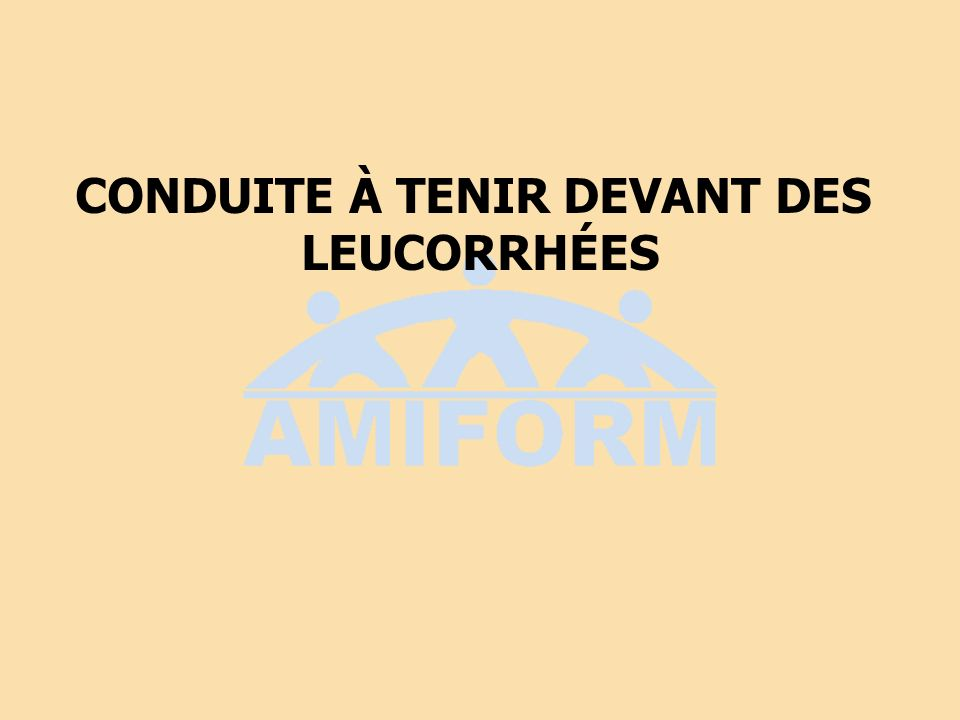 Leucorrhée de la petite fille corps étranger oxyures candida gonocoque flore aero-anaerobie de type fécal+++