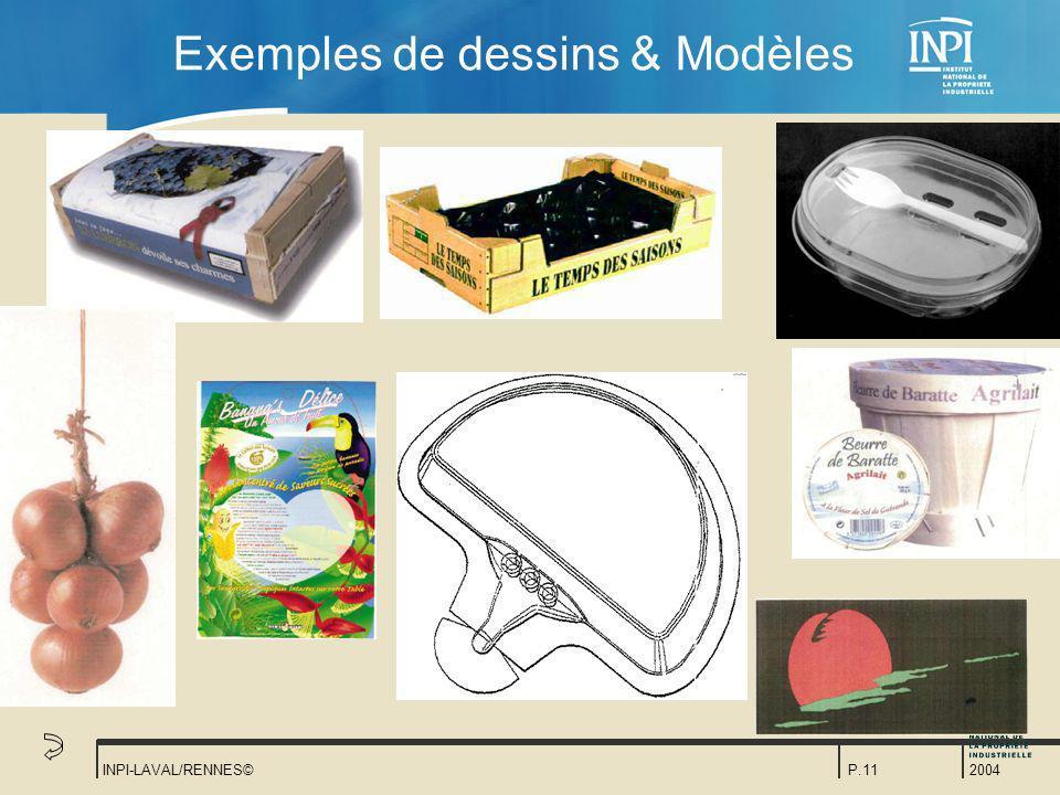 2004 INPI-LAVAL/RENNES©P.11 Exemples de dessins & Modèles
