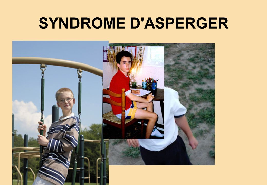 SYNDROME D'ASPERGER