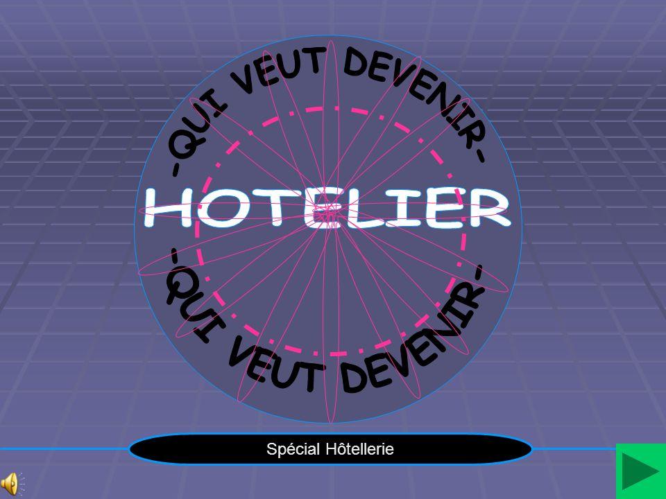 Spécial Hôtellerie