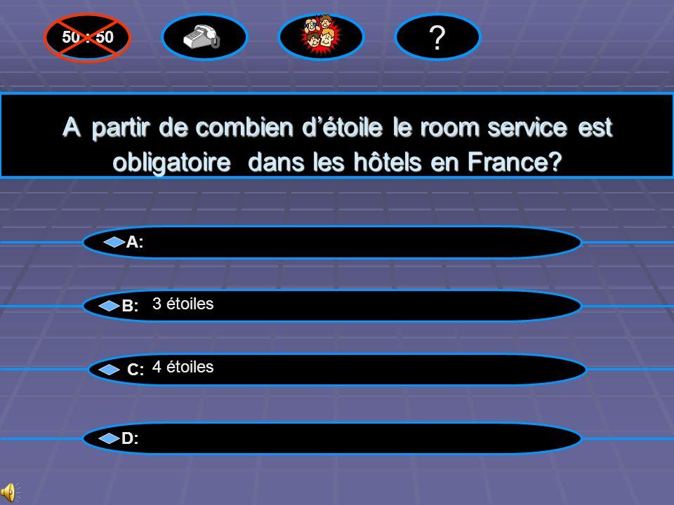 Bravo ! A: B: C: D: 50 : 50 ? 3 étoiles Questions suivantes suivantes