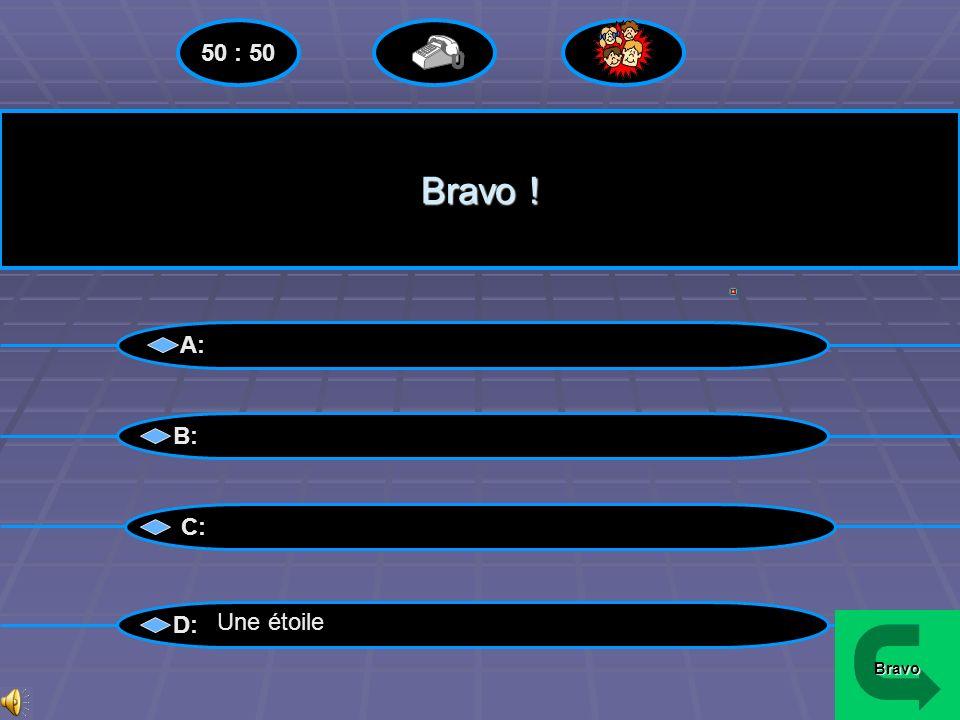 Perdu !! A: B: C: D: Une étoile Menu