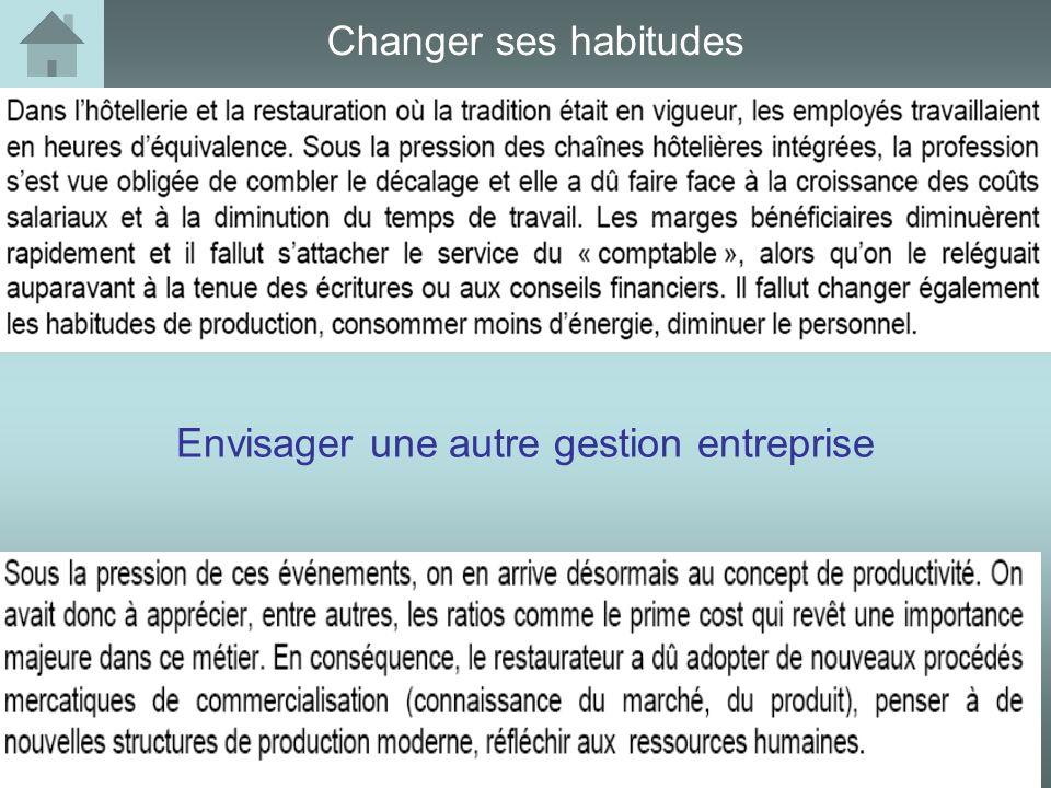Changer ses habitudes Envisager une autre gestion entreprise