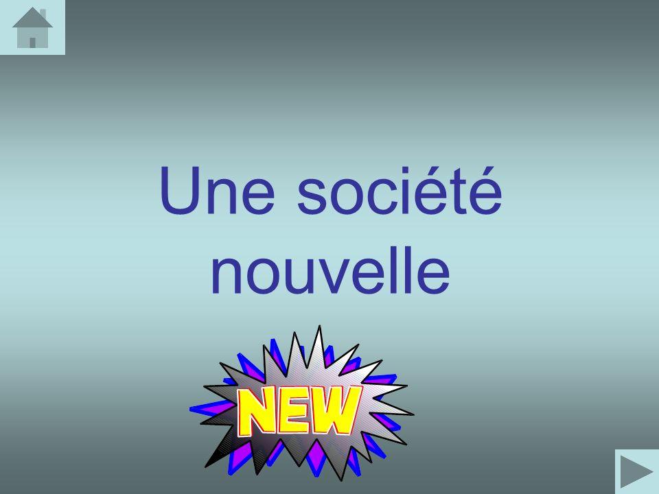 Une société nouvelle