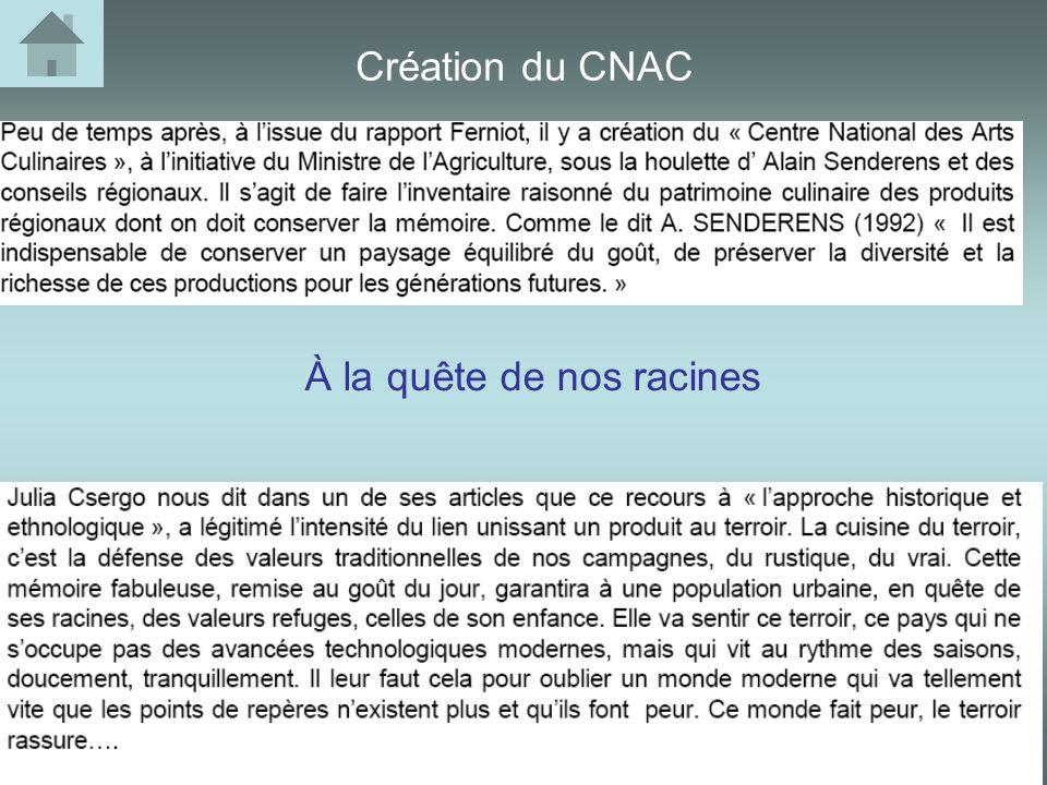 Création du CNAC À la quête de nos racines