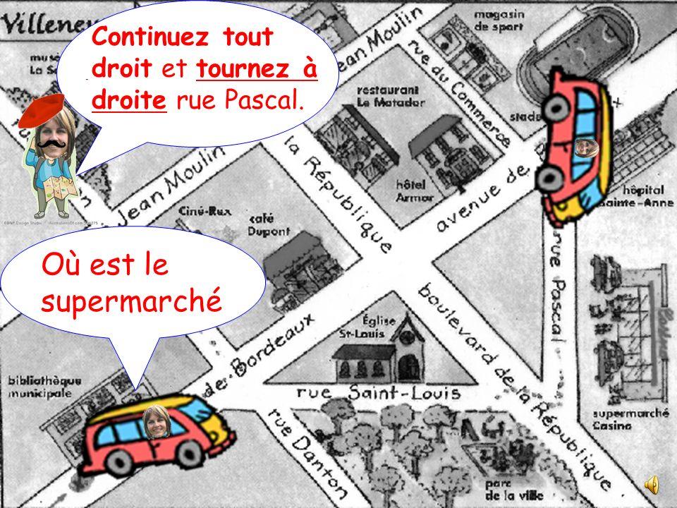 Excusez-moi, où est la piscine Continuez tout droit et tournez à gauche boulevard de la République