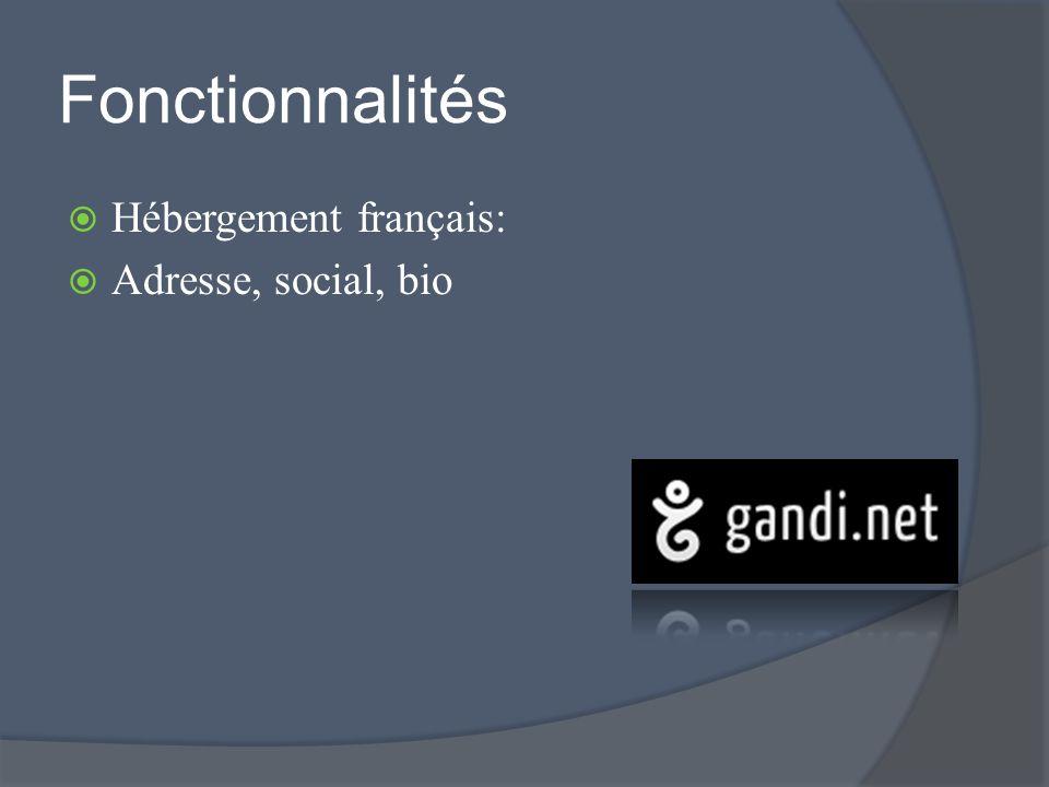 Fonctionnalités Hébergement français: Adresse, social, bio