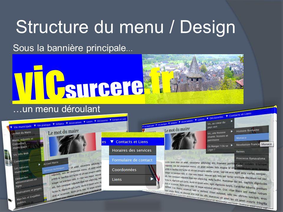 Structure du menu / Design Sous la bannière principale … …un menu déroulant