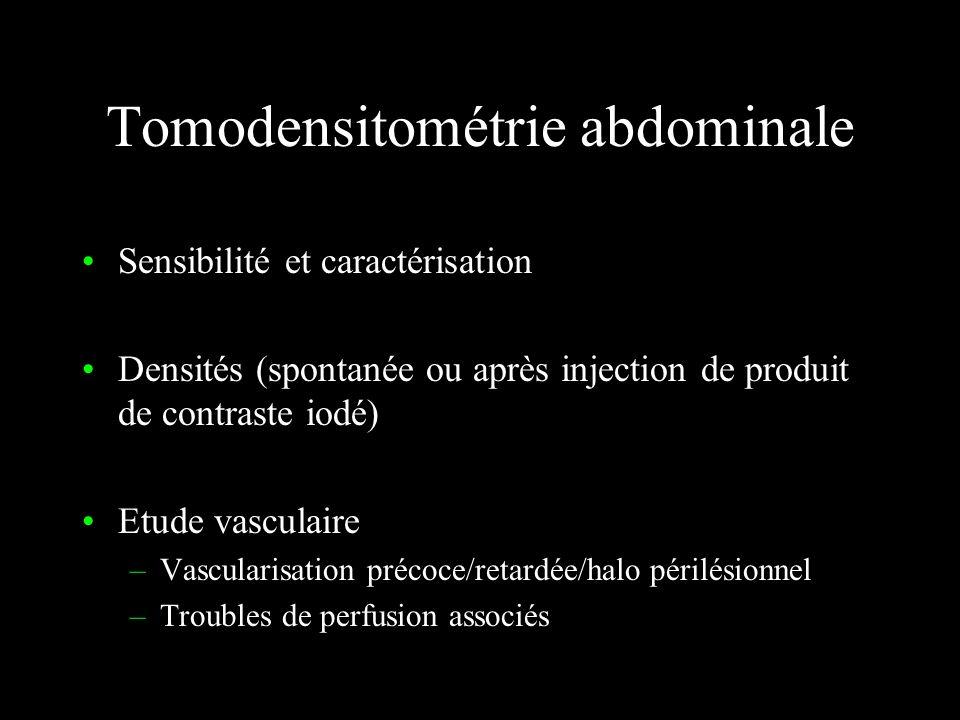 Tomodensitométrie Contre-indications : –Insuffisance rénale (clearance de la créatinine) –Allergie grave au produit de contraste –Grossesse Coût : for