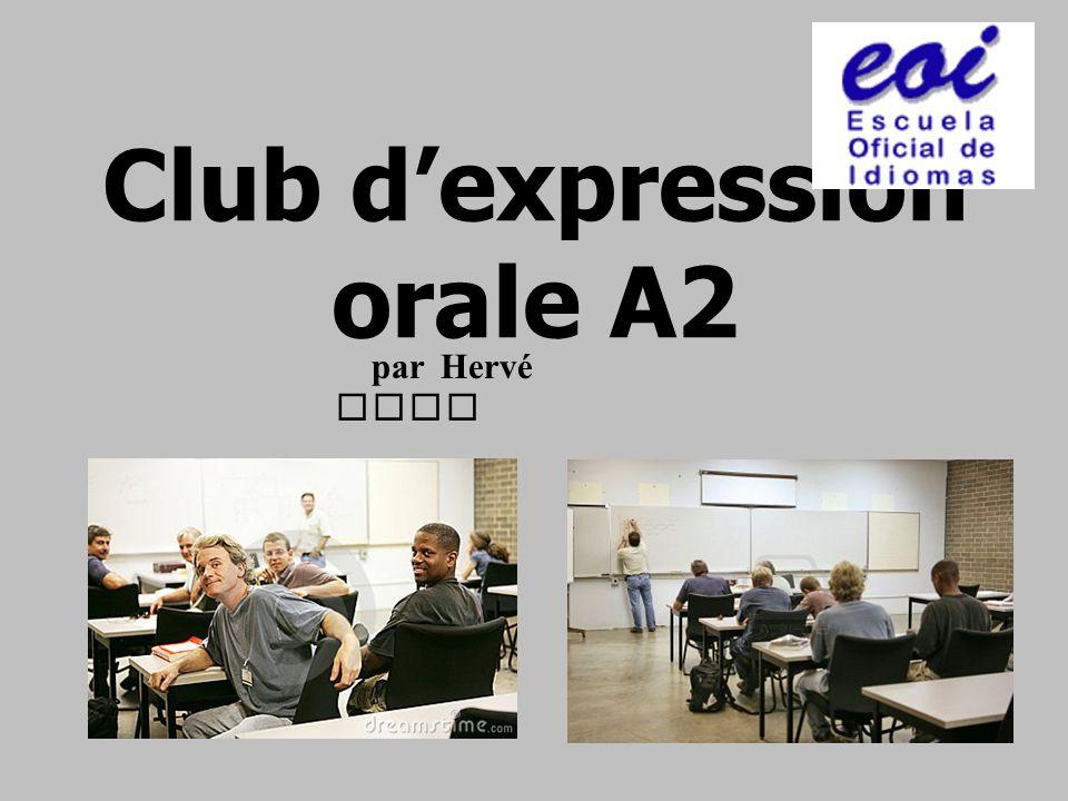 Club dexpression orale A2 par Hervé Vila