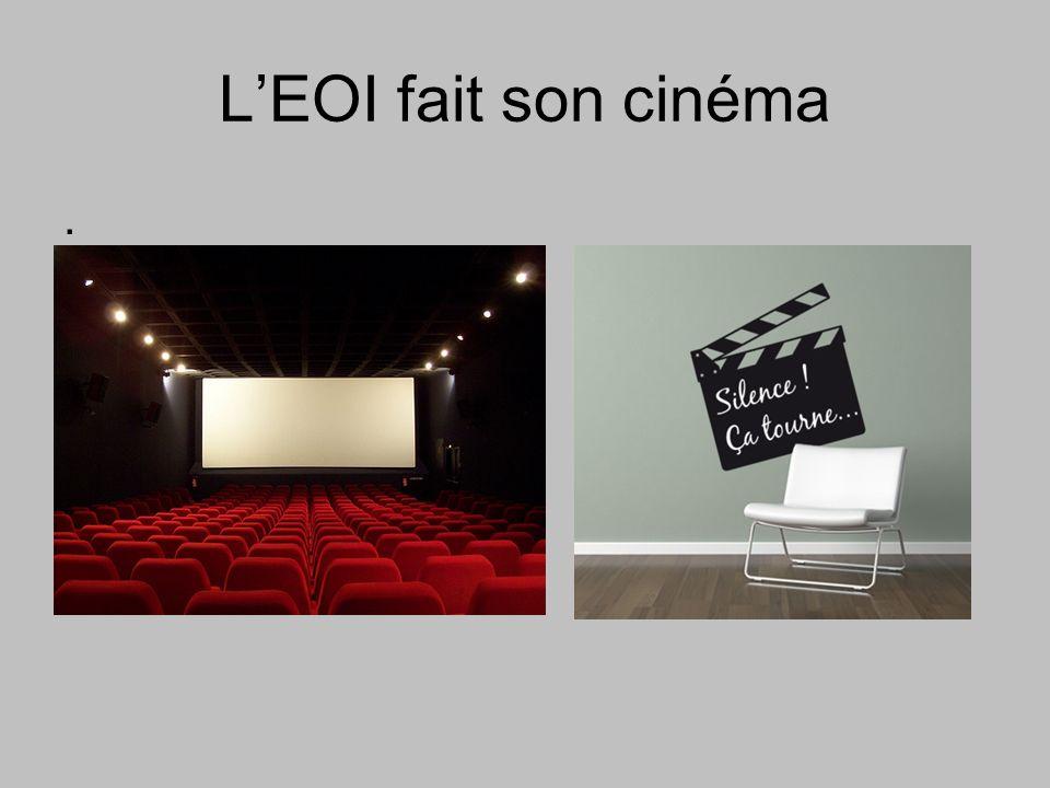 LEOI fait son cinéma.