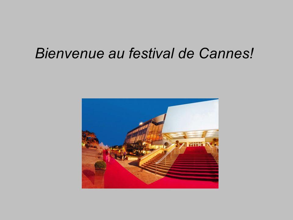 Bienvenue au festival de Cannes!.