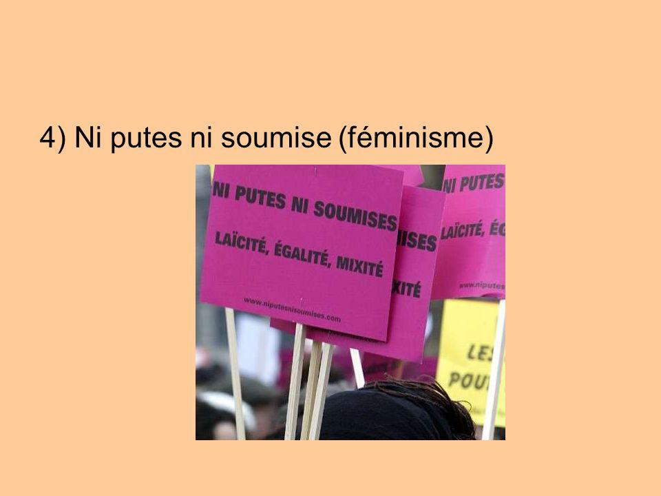 4) Ni putes ni soumise (féminisme)