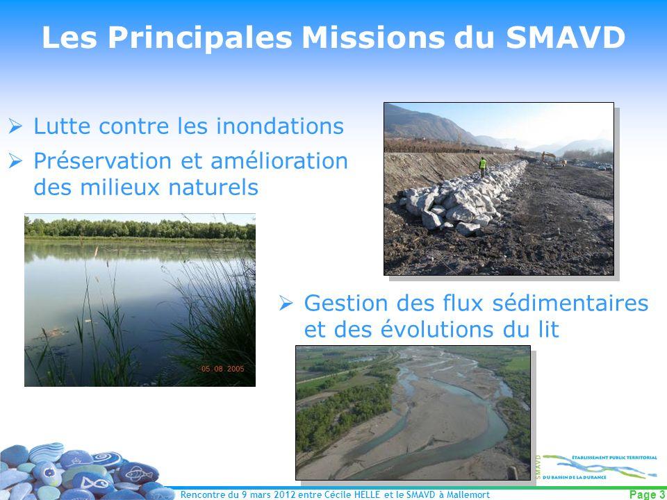 Rencontre du 9 mars 2012 entre Cécile HELLE et le SMAVD à Mallemort Page 3 Les Principales Missions du SMAVD Lutte contre les inondations Préservation