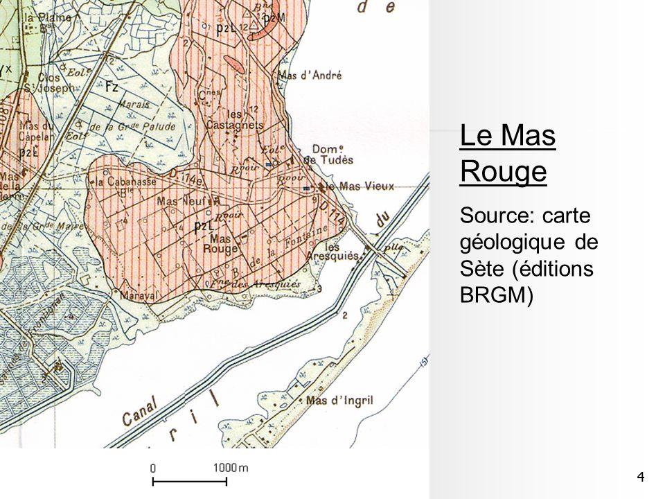 44 Le Mas Rouge Source: carte géologique de Sète (éditions BRGM)