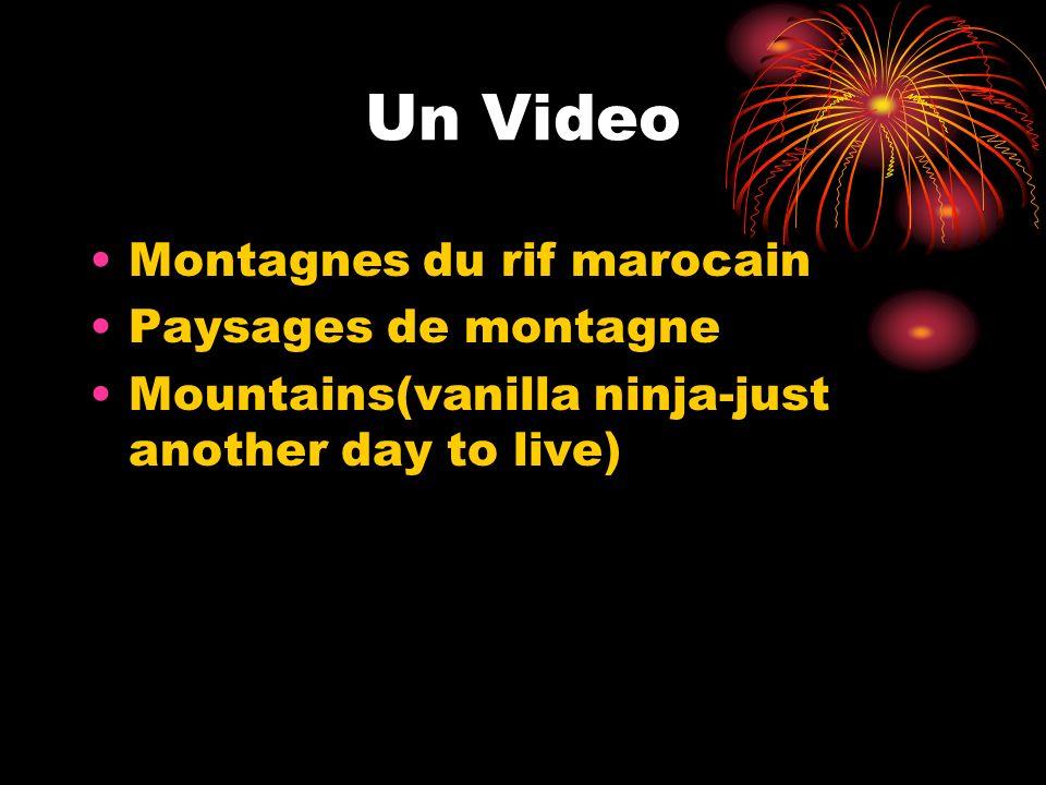 Un Video Montagnes du rif marocain Paysages de montagne Mountains(vanilla ninja-just another day to live)