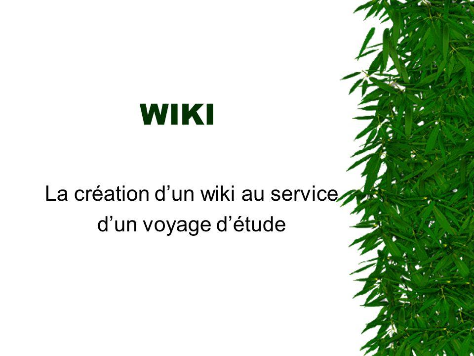 WIKI La création dun wiki au service dun voyage détude