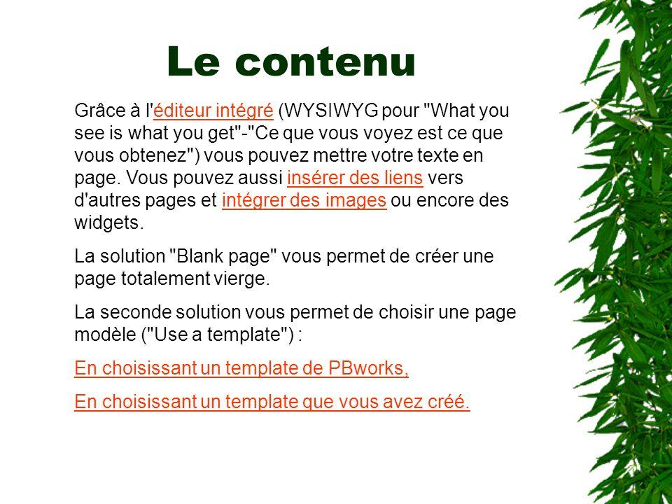Le contenu Grâce à l'éditeur intégré (WYSIWYG pour