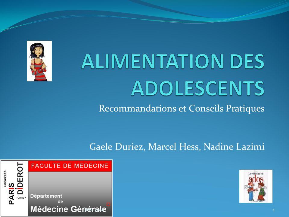 Recommandations et Conseils Pratiques Gaele Duriez, Marcel Hess, Nadine Lazimi 1JMG 2010