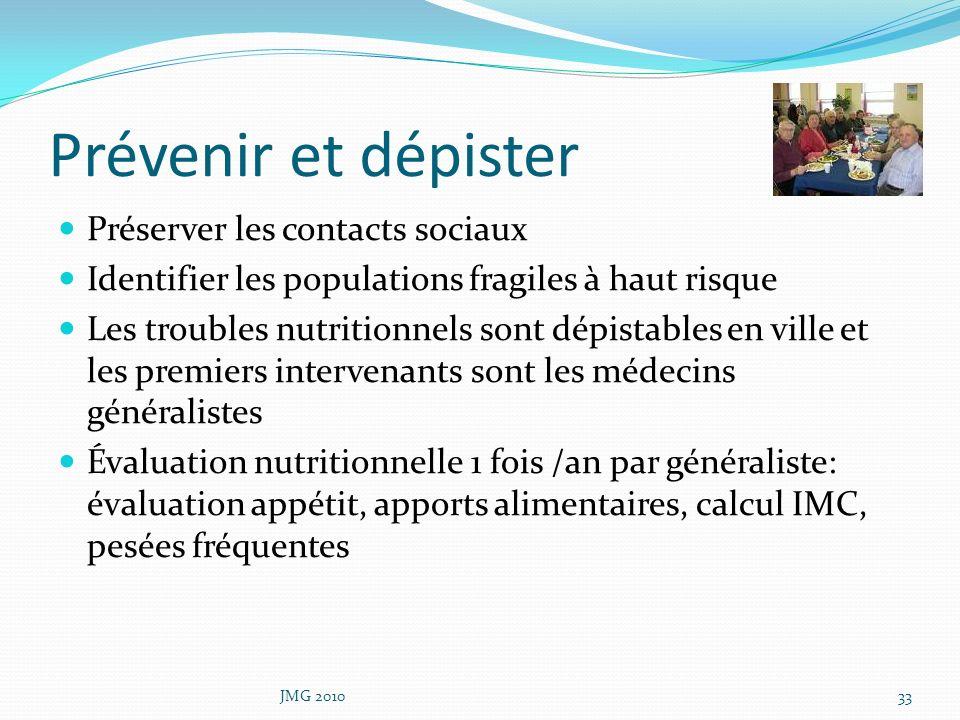 Prévenir et dépister Préserver les contacts sociaux Identifier les populations fragiles à haut risque Les troubles nutritionnels sont dépistables en v