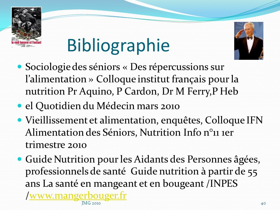 Bibliographie Sociologie des séniors « Des répercussions sur lalimentation » Colloque institut français pour la nutrition Pr Aquino, P Cardon, Dr M Fe
