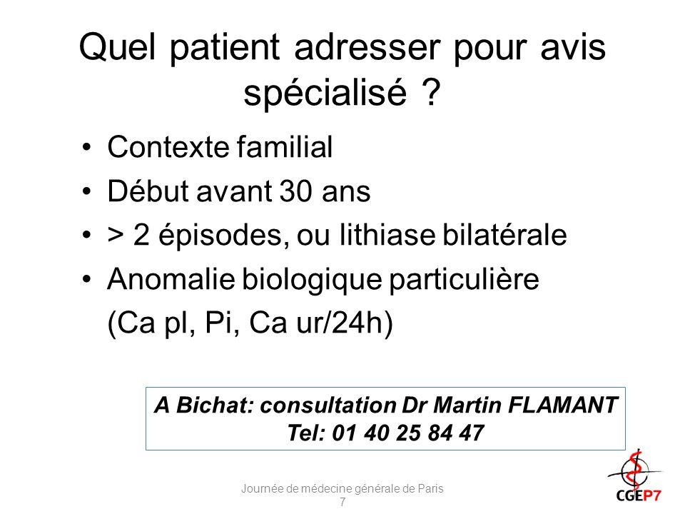 Quel patient adresser pour avis spécialisé .