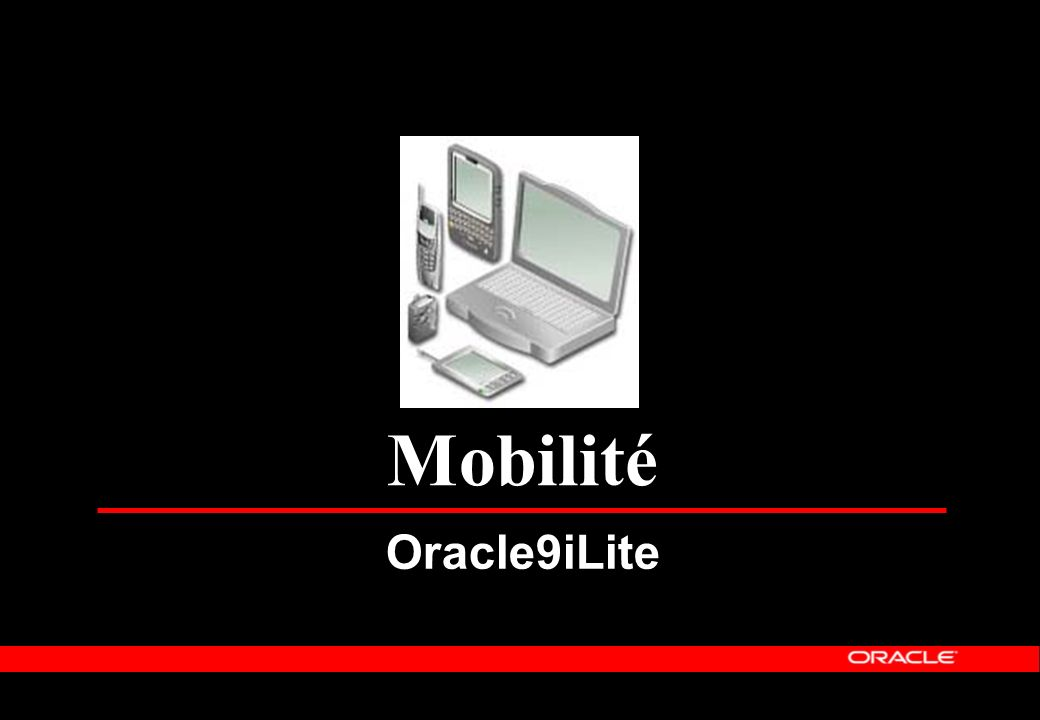 Mobilité Oracle9iLite