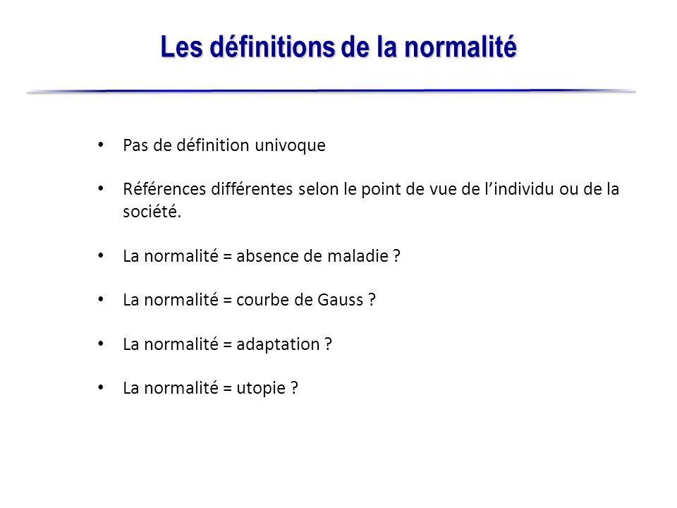 8 La normalité = absence de maladie .