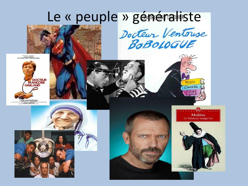 Le « peuple » généraliste