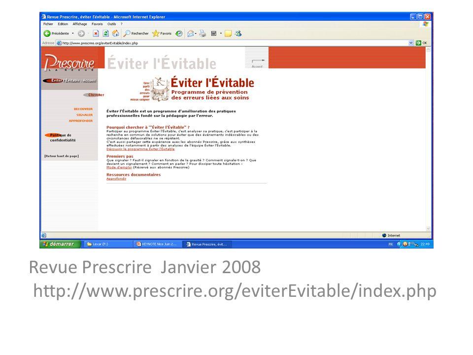 Revue Prescrire Janvier 2008 http://www.prescrire.org/eviterEvitable/index.php
