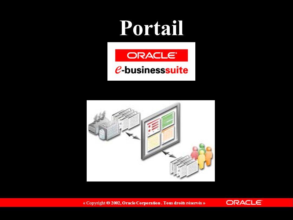 « Copyright 2002, Oracle Corporation. Tous droits réservés » Portail