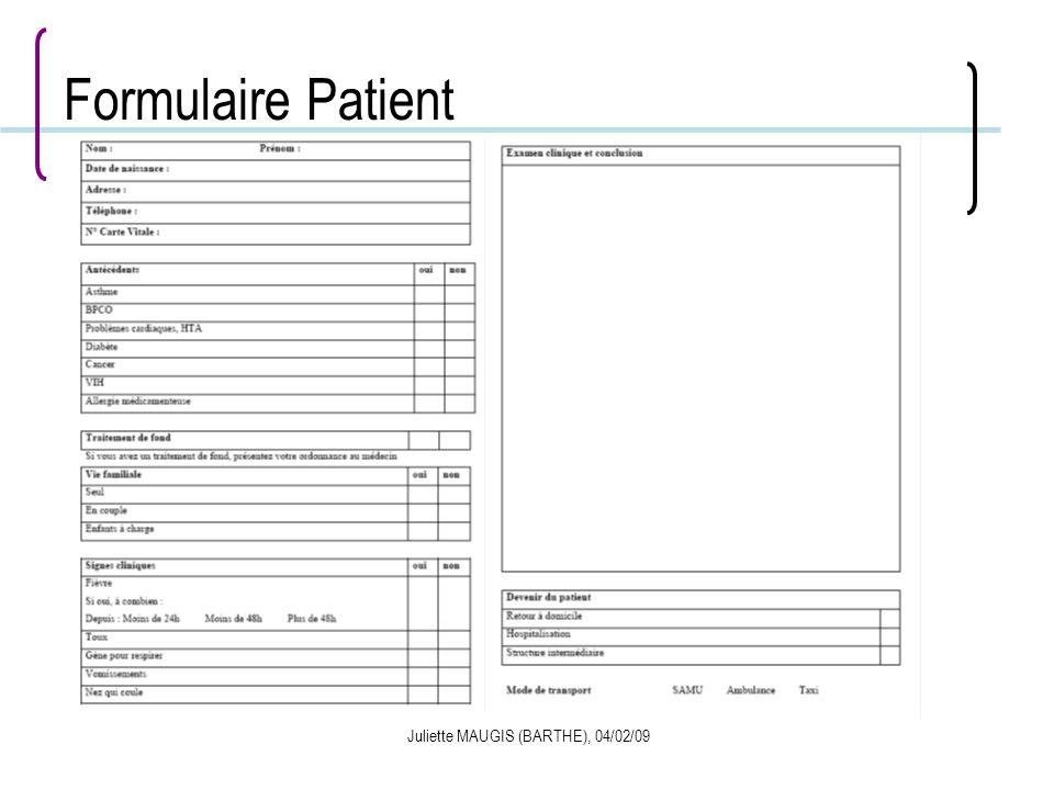 Juliette MAUGIS (BARTHE), 04/02/09 Formulaire Patient